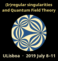 [(Ir)regular singularities and Quantum Field Theory · ULisboa, 2019 July 8-11]
